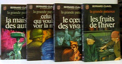 La grande patience en 4 volumes (La maison des autres/ Celui qui voulait voir la mer/ Les fruits de l'hiver/ Le cœur des vivants.