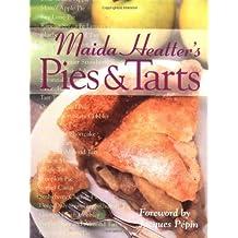 Maida Heatter's Pies and Tarts (Maida Heatter Classic Library) by Maida Heatter (1997-11-01)