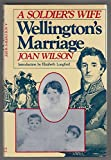 Soldier's Wife: Wellington's Marriage