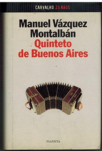 Quinteto de Buenos Aires (Colección Autores españoles e hispanoamericanos) por Manuel Vázquez Montalbán