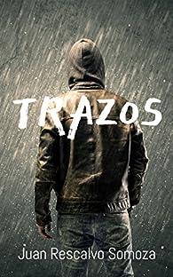 Trazos par  Juan Rescalvo Somoza