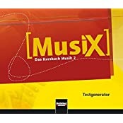 MusiX 2. Testgenerator (CD-ROM und Audio-CD): Das Kursbuch Musik 2. Klasse 7/8