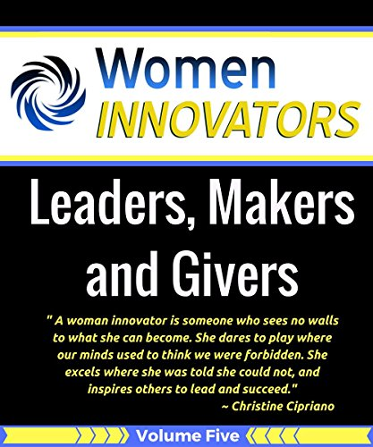 women-innovators-leaders-makers-and-givers-english-edition