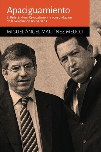 Apaciguamiento: El Referéndum Revocatorio y la consolidación la Revolución Bolivariana