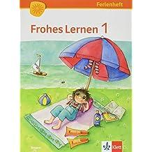 Frohes Lernen / Ferienheft 1. Schuljahr