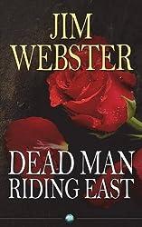Dead Man Riding East