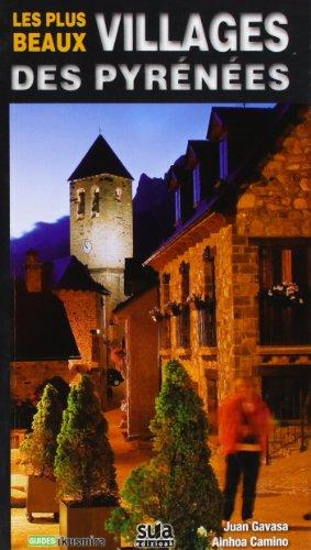 Les plus beaux villages des Pyrénées (Ikusmira)