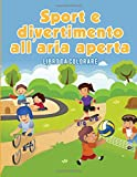 Sport e divertimento all'aria aperta: Libro da colorare