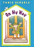 On My Way: A 26 Fairmount Avenue Book (26 Fairmount Avenue Books)