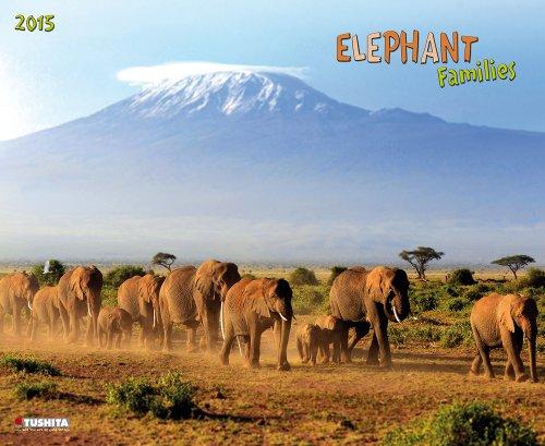 Elephant Families 2015 Decor Calendar: Elefanten-Familien