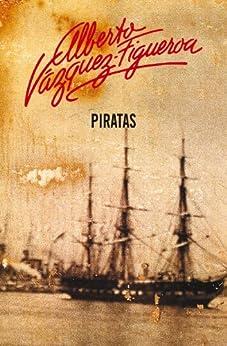 Piratas (Piratas 1) von [Vázquez-Figueroa, Alberto]