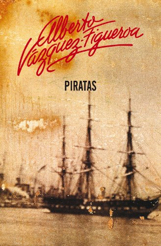 Piratas (Piratas 1) por Alberto Vázquez-Figueroa