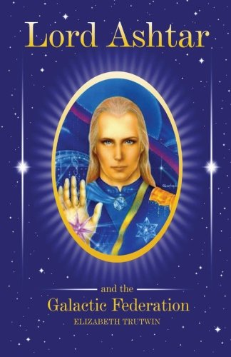 Lord Ashtar and the Galactic Federation