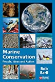 Marine Conservation: People, Ideas and Action (Perspectives in Conservation Biology)
