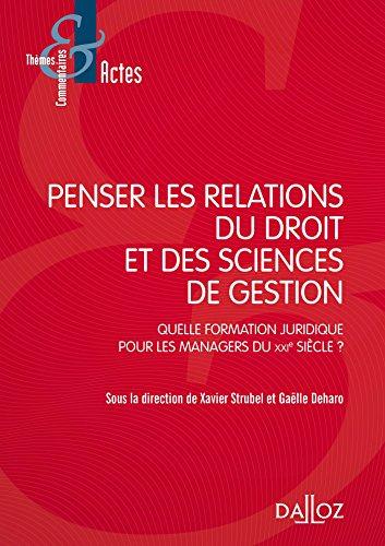 Penser les relations du droit et des sciences de gestion - 1re édition par Xavier Strubel, Gaëlle Deharo