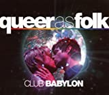 Queer as Folk: Club Babylon [Import anglais]