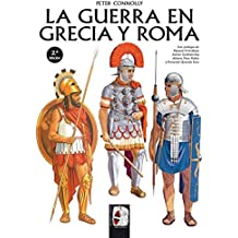 La guerra en Grecia y Roma (Ilustrados)