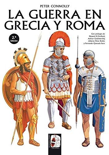 La guerra en Grecia y Roma par Peter Connolly
