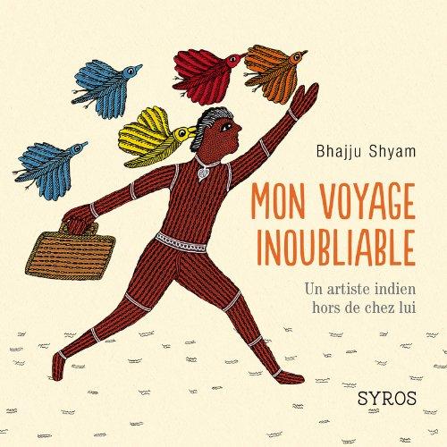 mon-voyage-inoubliable-un-artiste-indien-hors-de-chez-lui