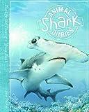 ANIMAL DIARIES - SHARKS