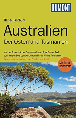 dumont-reise-handbuch-reisefuhrer-australien-der-osten-und-tasmanien-mit-extra-reisekarte