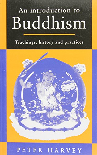 An Introduction to Buddhism: Teachings, History and Practices (Introduction to Religion) por Peter Harvey