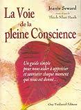 Image de La Voie de la pleine Conscience - 8 semaines pour atteindre le bonheur