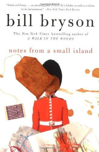 Notes from a Small Island by Bryson, Bill (2001) Paperback