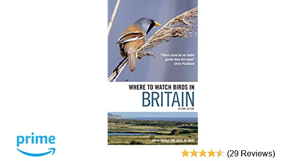Where To Watch Birds In Britain Amazoncouk Simon Harrap Nigel Redman 9781408110591 Books