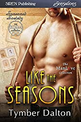 Like the Seasons [Suncoast Society] (Siren Publishing Sensations)