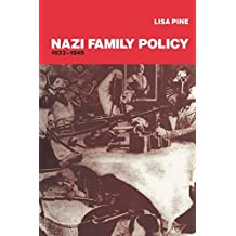 Nazi Family Policy, 1933-1945