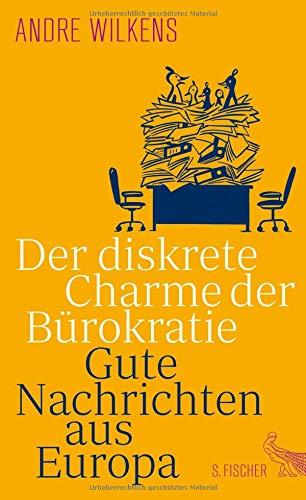 der Bürokratie: Gute Nachrichten aus Europa ()