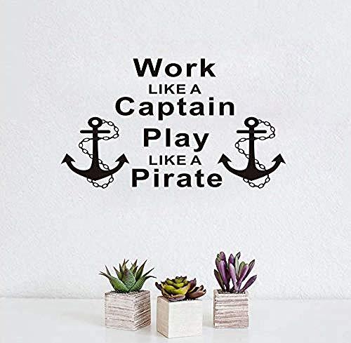 Arbeiten Sie wie ein Kapitän Spielen Sie wie ein Pirat Anker Wandaufkleber 100X58 Cm, abnehmbare Vinyl Wandtattoo Wohnkultur Für Wohnzimmer Fensterglas Dekoration