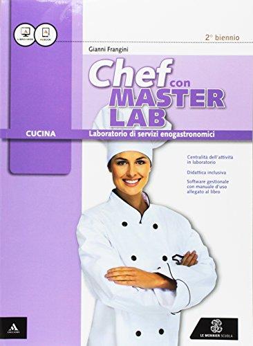 Masterlab. Settore cucina. Vol. unico. Per gli Ist. professionali. Con e-book. Con espansione online