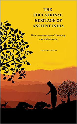 the-educational-heritage-of-ancient-india-how-an-ecosystem-of-learning-was-laid-to-waste-english-edi
