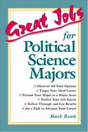 Great Jobs for Political Science Majors (Great Jobs For…Series) (English Edition)
