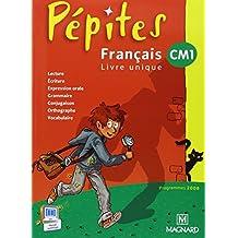 Français CM1 Pépites : Programme 2008