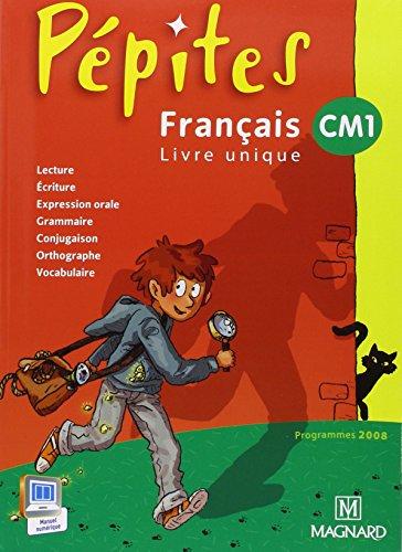 Français CM1 Pépites : Programme 2008 par Catherine Savadoux-Wojciechowski