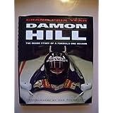 Damon Hill's Grand Prix Year: The Inside Story of a Formula One Season