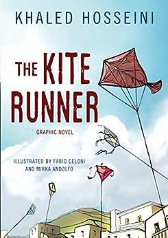 The Kite Runner: Graphic Novel by [Hosseini, Khaled]