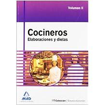 Cocineros. Temario General. Elaboraciones Y Dietas. Volumen Ii