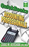 #10: QuickBooks for Accounting Professionals (QuickBooks How to Guides for Professionals)