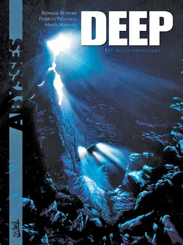 Deep, tome 1 : Alpha prédateurs
