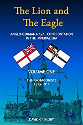 The The Lion and the Eagle: The Lion and the Eagle The Protagonists Volume One