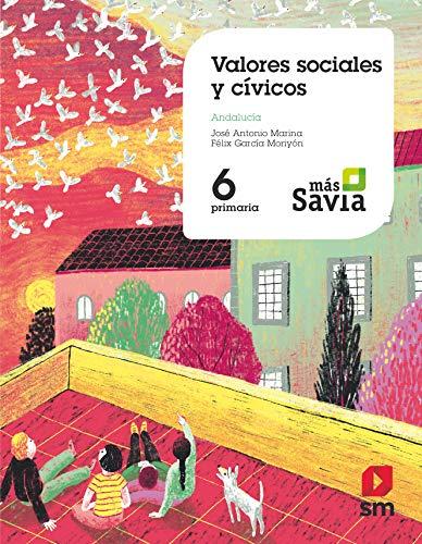 Valores sociales y cívicos 6 Primaria Mas Savia Andalucía