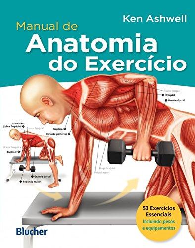 Manual de Anatomia do Exercício (Em Portuguese do Brasil)