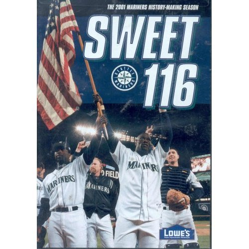 Seattle Mariners-video (Sweet 116: The 2001 Seattle Mariners History Making Season)