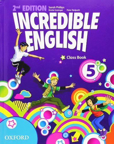 Incredible English: 5: Class Book by Sarah Phillips (2012-06-21)