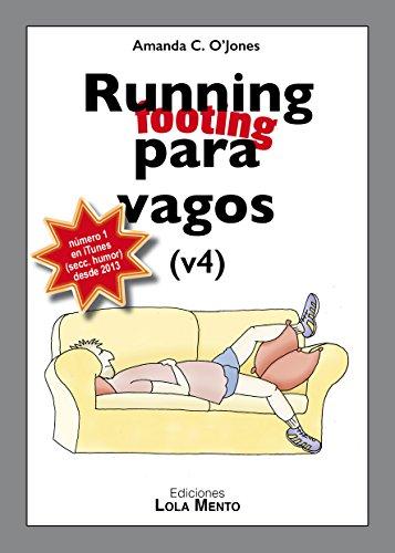Running para vagos (.es) por Amanda C. O'Jones