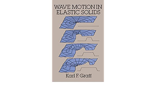 Wave motion in elastic solids dover books on physics ebook karl f wave motion in elastic solids dover books on physics ebook karl f graff amazon kindle store fandeluxe Gallery